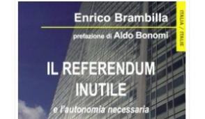 """Enrico Brambilla e """"Il Referendum inutile"""""""