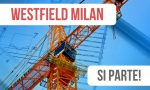 Centro commerciale Westfield Milan, i lavori possono iniziare